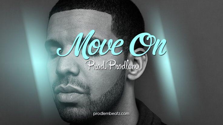 Drake Type Beat - Move On (Prod. @ProdlemBeatz)