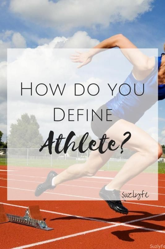 Fitness Motivation : How do you define athlete? What is the definition of athlete and why does it ma