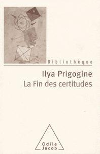 Ilya Prigogine - La fin des certitudes - Temps, Chaos et les Lois de la Nature. http://cataloguescd.univ-poitiers.fr/masc/Integration/EXPLOITATION/statique/cataTITN.asp?id=892576