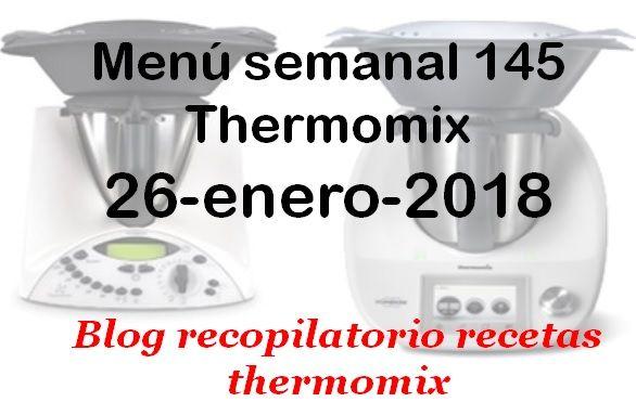 Recopilatorio De Recetas Thermomix Menú Semanal 145 Con Thermomix Recetas Thermomix Menú Semanal Thermomix