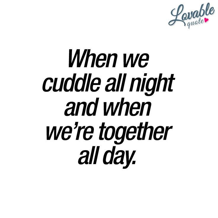 Cuddling Quotes And Sayings: Best 25+ Cuddling Quotes Ideas On Pinterest