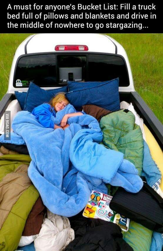 Fill the back of a pickup truck with blankets and pillows and ride through the country stargazing.  ❤❤⭐