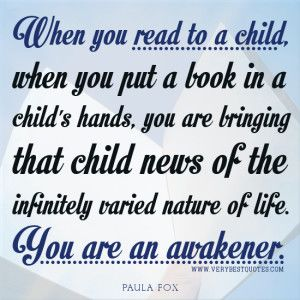 early+education+quotes | ... quotes, Reading to a child quotes, early childhood education quotes