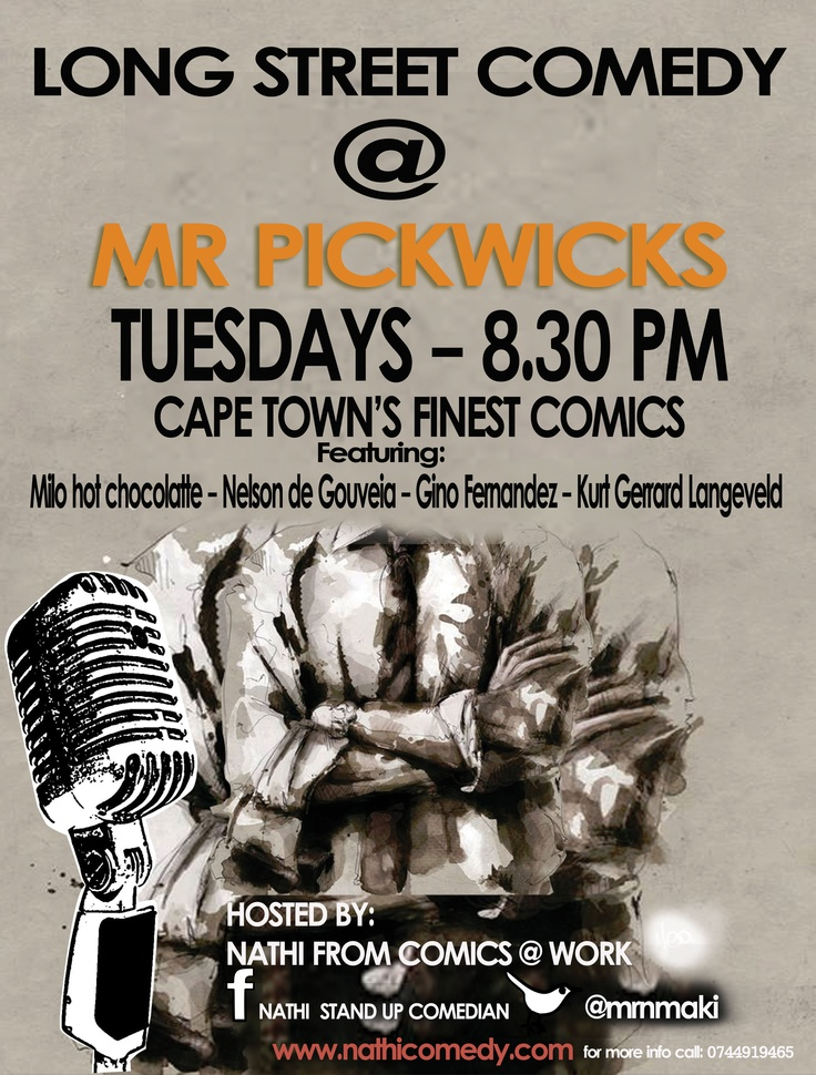 Long Street Comedy @ Mr Pickwicks  Tuesday 8.00 pm.