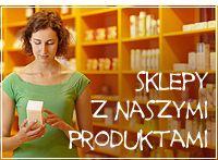 Sklepy z naszymi produktami