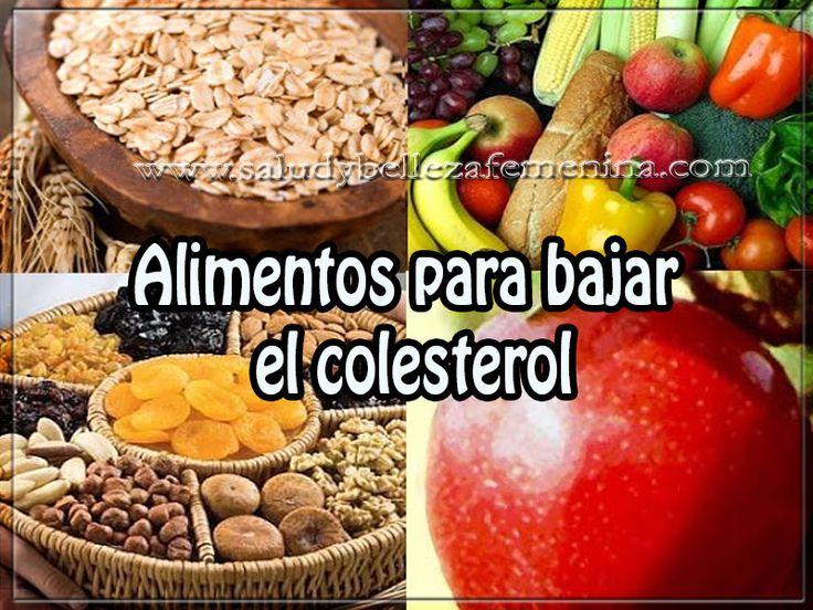 Alimentos para bajar el colesterol salud y nutrici n pinterest - Alimentos beneficiosos para el colesterol ...
