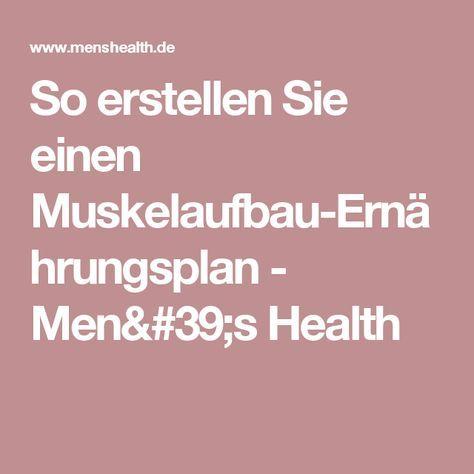 So erstellen Sie einen Muskelaufbau-Ernährungsplan - Men's Health