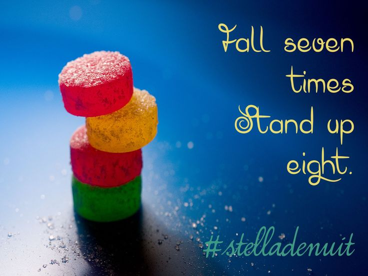 #fall #7 #times #stand #up #eight #be #strong #success #advice #stelladenuit