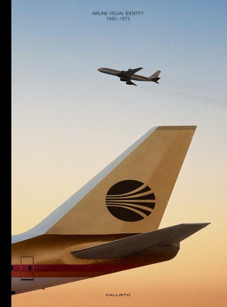 """Fliegen war damals ein gerade erst wahr gewordener Traum. Der Bildband """"Airline Visual Identity 1945-1975"""" zeigt Corporate-Designs der Fluggesellschaften der Zeit."""