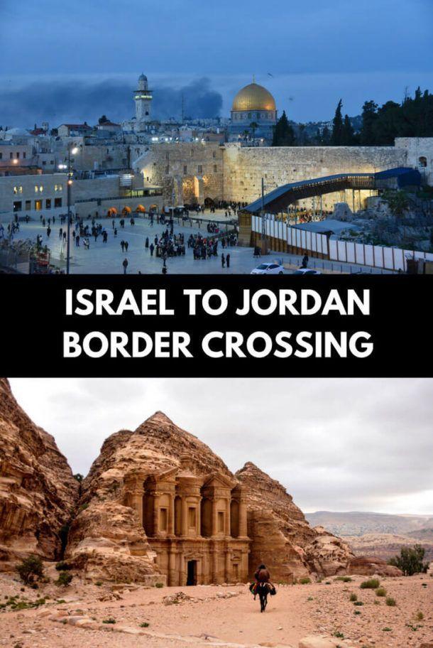 Israel Jordan Border Crossing Ultimate Guide 2020 Israel