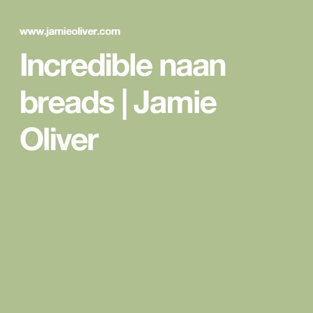 Incredible naan breads | Jamie Oliver