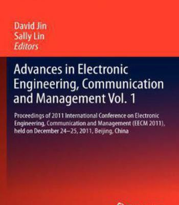 Advances In Electronic Engineering Communication And Management Volume 1 PDF