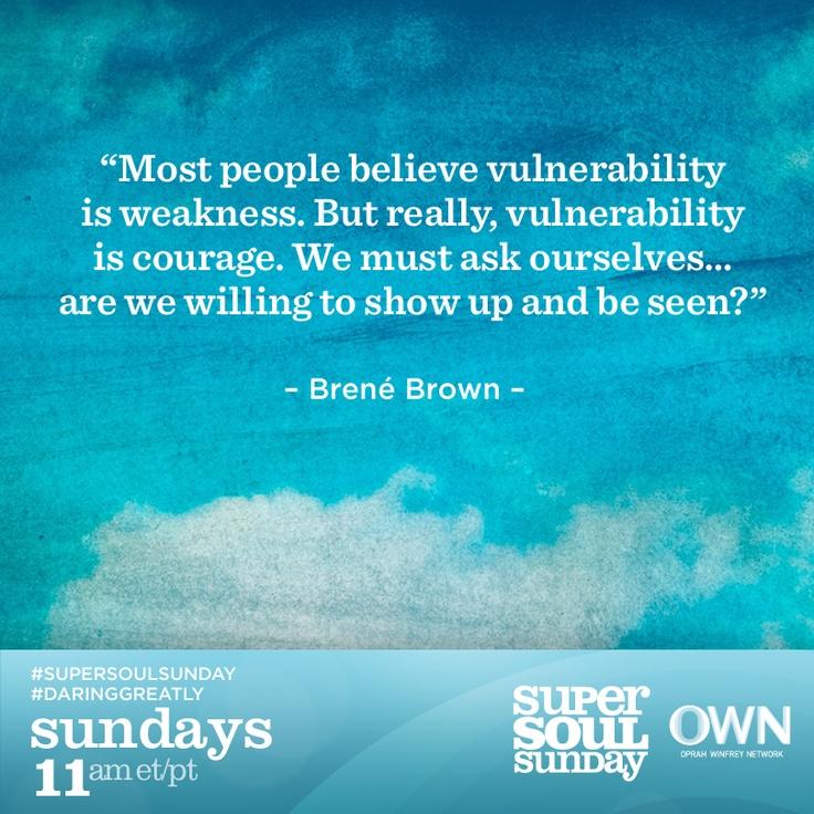 vulnerability brene brownbrown rocks brene brown weak