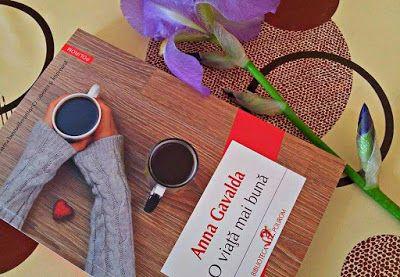 Cărți, filme și cafea: O viaţă mai bună de Anna Gavalda