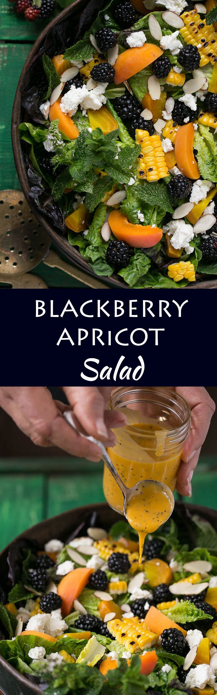 This blackberry apricot salad uses summer's finest produce and the creamy apricot poppyseed dressing is to die for!