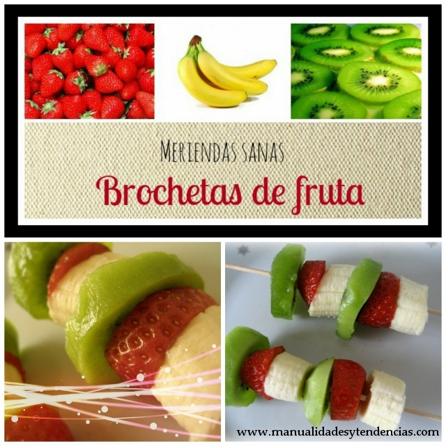Brochetas de frutas / Fruit brochettes / Brochettes des fruits  www.manualidadesytendencias.com