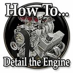 Cleaning: Engine Detailing Procedure - Engine - Under the Hood - Detailing - How To - Tutorial - Guide - Car
