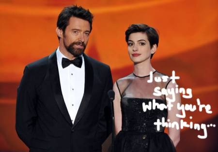"SAG Awards 2013: Quote Of The Night -                                 ""Wolverine is being chased by Gladiator and now Wolverine is raising Catwoman's baby.""   - Hugh Jackman and Anne Hathaway's description of Les Mis at the SAG Awards  [Image"
