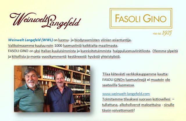 Luomuviinien maailmassa  -    Weinwelt Langefeld: WWL Fasolilla