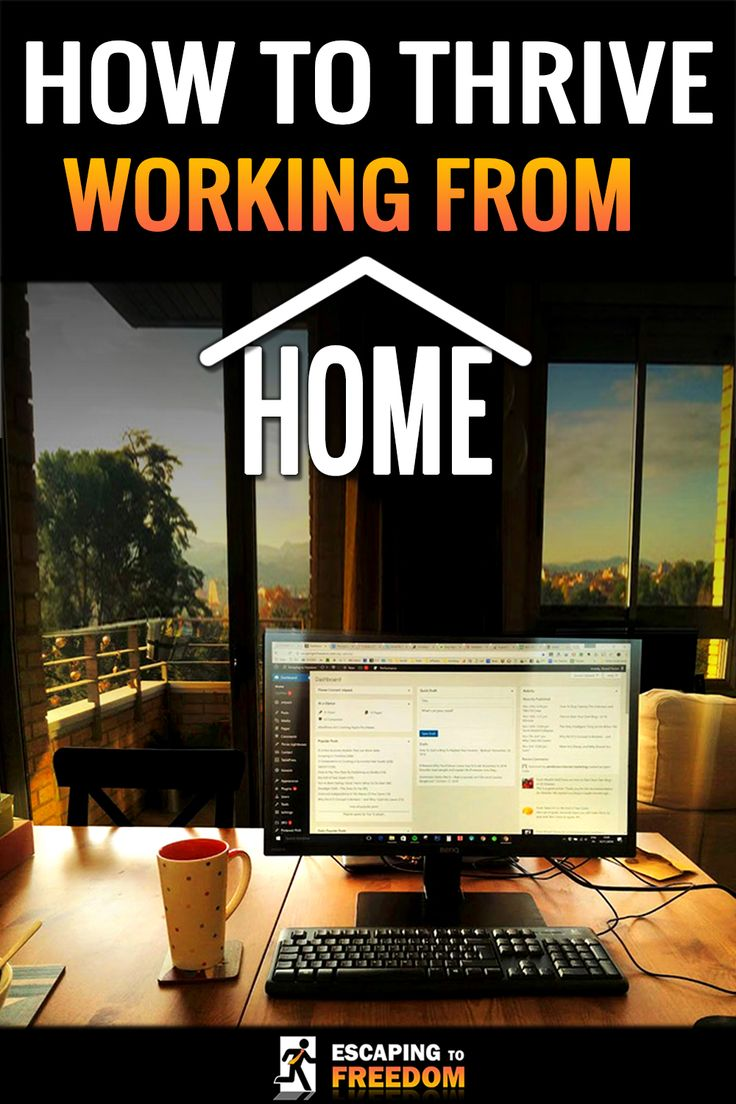 Are you thinking about starting to work from home? This is how to thrive!