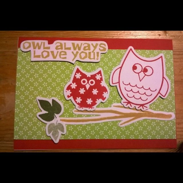 Another cute Creation by myself :) owl always love You Card