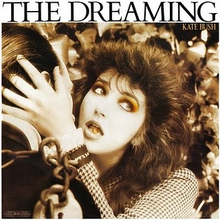 Kate Bush- The Dreaming... one of my favorite albums of all time.