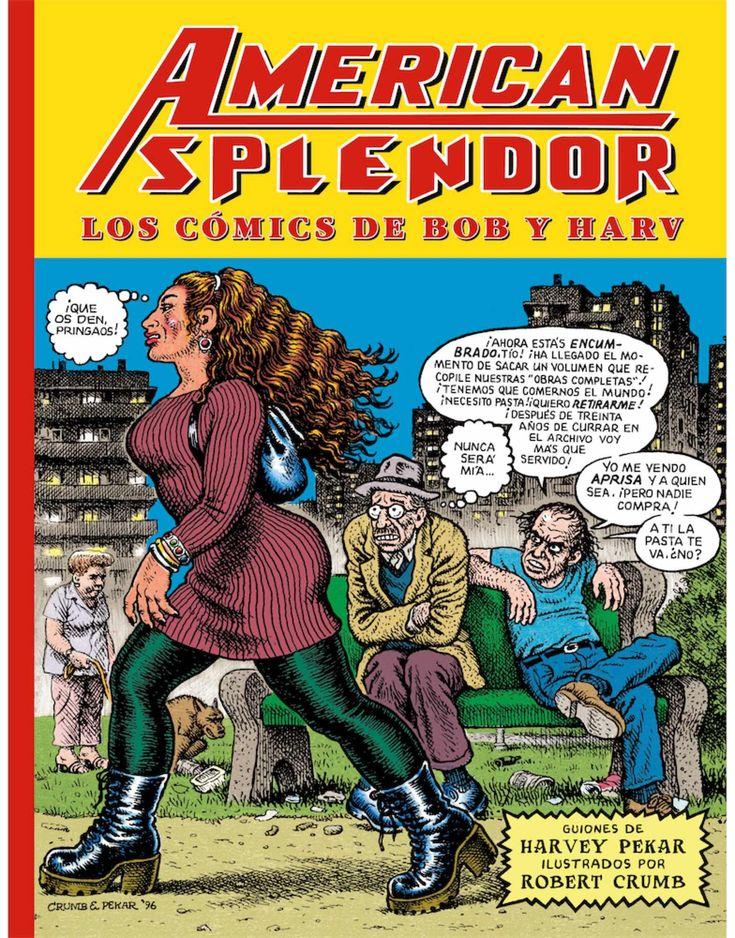 AMERICAN SPLENDOR LOS COMICS DE BOB Y HARV ISBN 9788416400850 Comic de Robert Crumb y Harvey Pekar