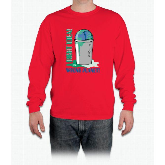 Right Idea, Wrong Planet Long Sleeve T-Shirt