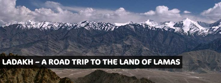 Ladakh – A Road Trip To The Land Of Lamas