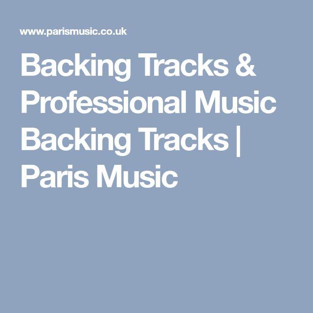 Backing Tracks & Professional Music Backing Tracks | Paris Music
