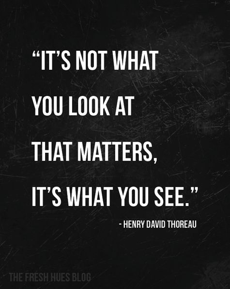 It's what you see...