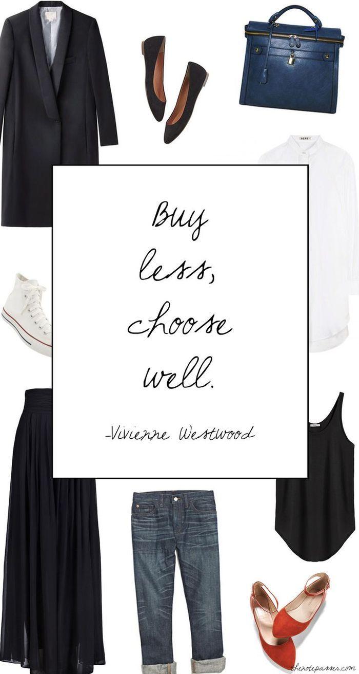"""""""Buy less, choose well."""" - Vivienne Westwood"""