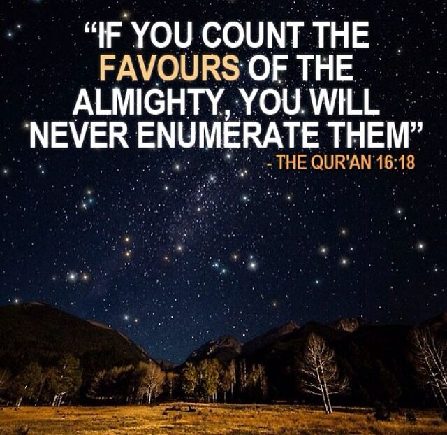 Never will you be able to count them. #islam