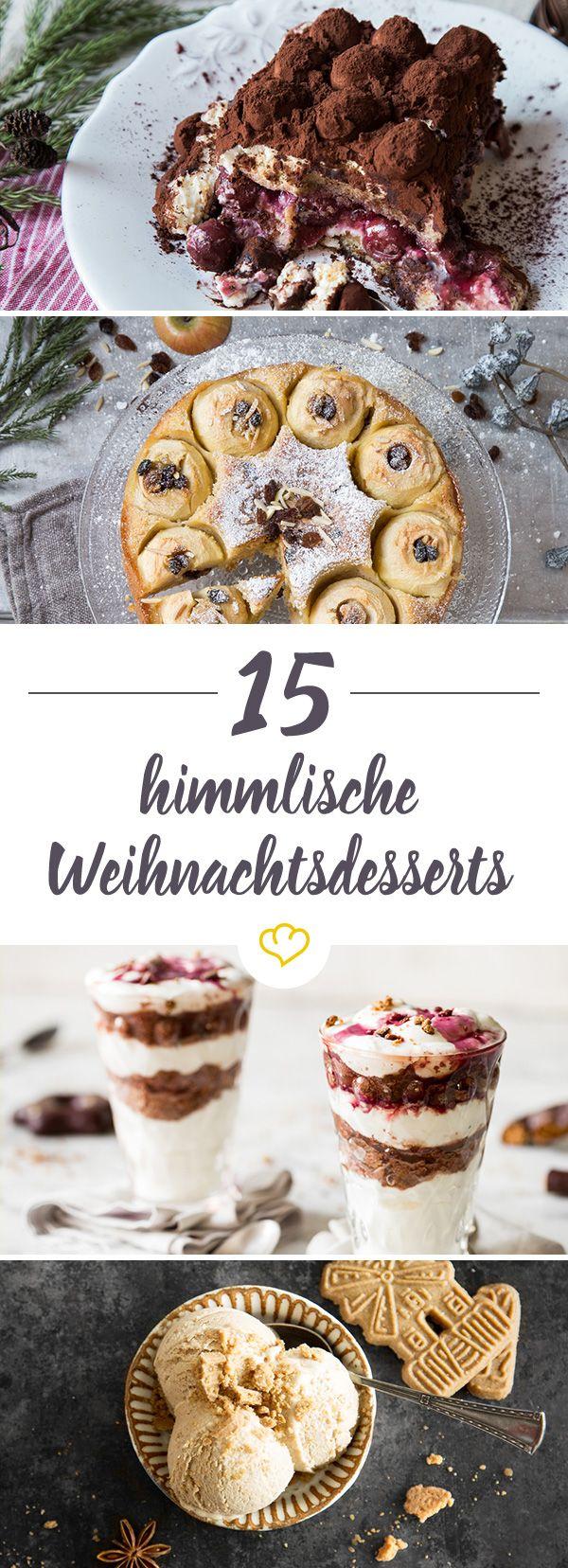 Wir haben 15 himmliche Desserts für dich zusammengestellt, die nach Weihnachten schmecken und keine süßen Wünsche offen lassen.