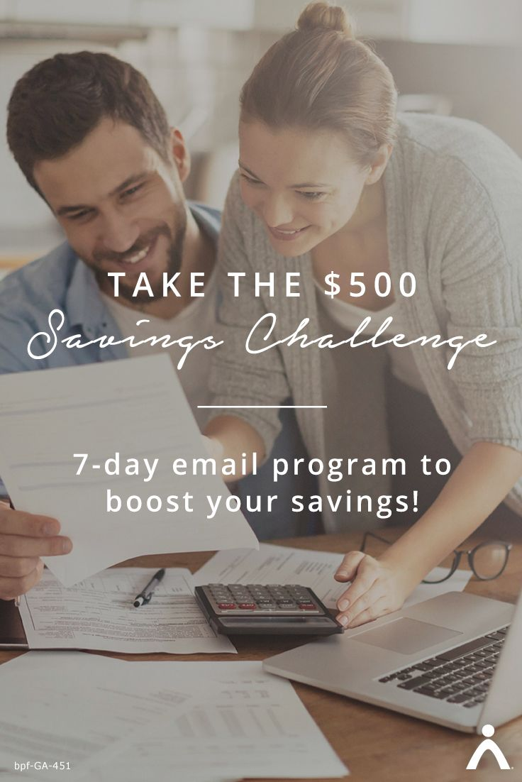 What if you could save $500 this week? Sign up for 7 days of savings activities to help you stash away $500—this week. You'll get daily emails with the best savings tips to help you build your emergency fund faster.
