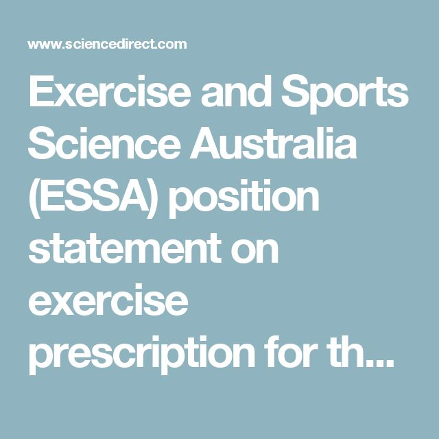 Exercise and Sports Science Australia (ESSA) position statement on exercise prescription for the prevention and management of osteoporosis