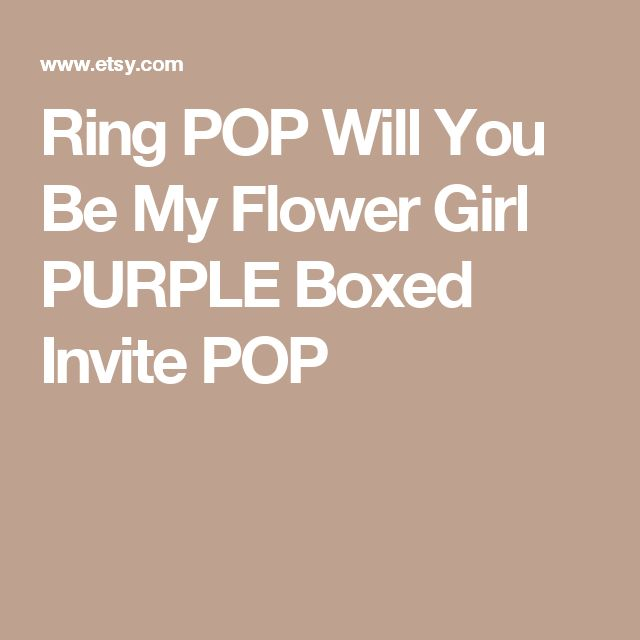 Ring POP  Will You Be My Flower Girl PURPLE Boxed Invite POP