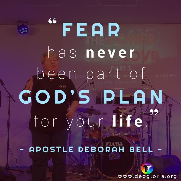 """Fear has never been part of God's plan for your life."" Apostle Deborah Bell. #christian #preaching #quote #jesus #power #plan #fear"
