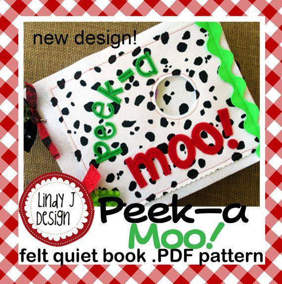 Peek-A Moo Felt QUIET Peek-A BOOk .PDF PATTERN by LindyJDesign