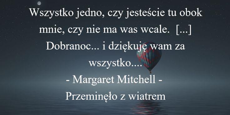 """Cytat z """"Przeminęło z wiatrem""""."""
