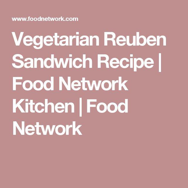 Vegetarian Reuben Sandwich Recipe | Food Network Kitchen | Food Network