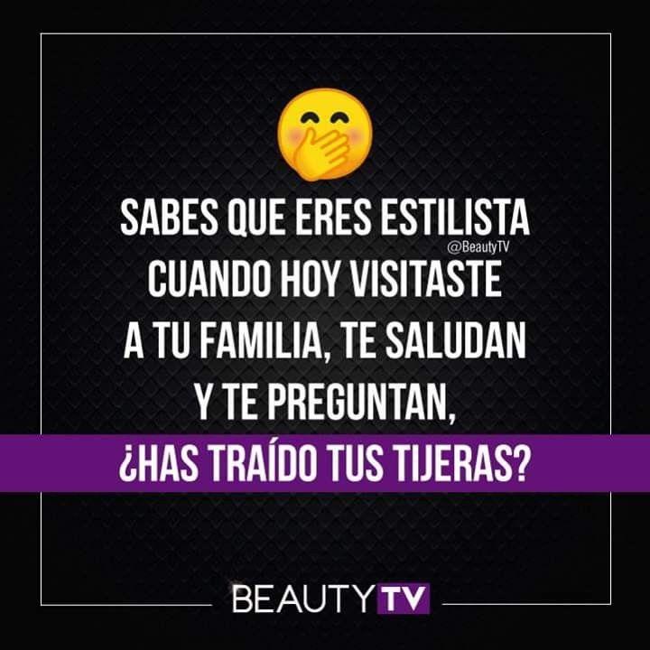 Pin De Beauty Tv Latam En Frases Para Estilistas Frases De