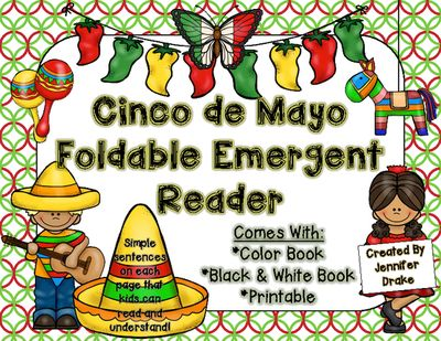 Cinco de Mayo Foldable Emergent Reader! Color, Black & White and Printable! from Jennifer Drake on TeachersNotebook.com -  (9 pages)  - Looking for a cute and easy book for your early emergent readers to read so that they can learn about cinco de mayo!