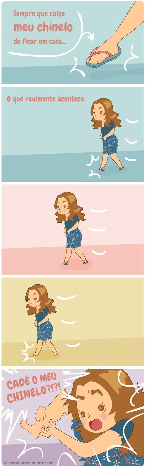 O que realmente acontece quando visto meu chinelo de ficar em casa: some na mesma hora