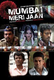 Mumbai Meri Jaan Movie Online Watch Free. Five people whose lives are affected by the 2006 Mumbai train bombings.
