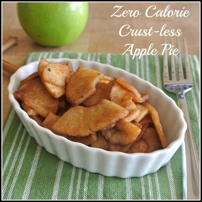 Zero Calorie Life: Zero Calorie Crust-less Apple Pie