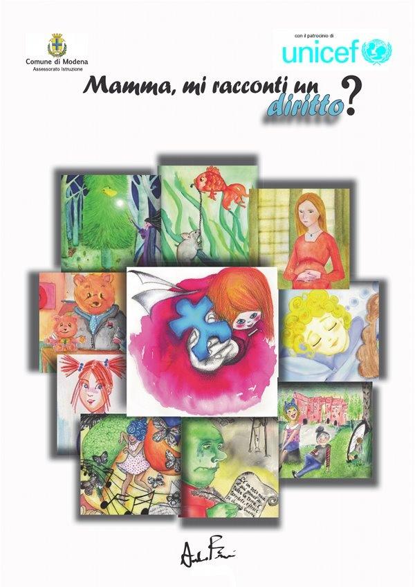 E' un libro scritto dalle mamme, sui diritti all'infanzia, 10 storie, 34 illustrazioni dei ragazzi dell'istituto d'arte di Modena, il  Venturi.  è disponibile  negli Ibookstore di Apple.il 20% del guadagno viene dato all'Unicef che ha patrocinato il progetto