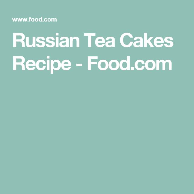 Russian Tea Cakes Recipe - Food.com