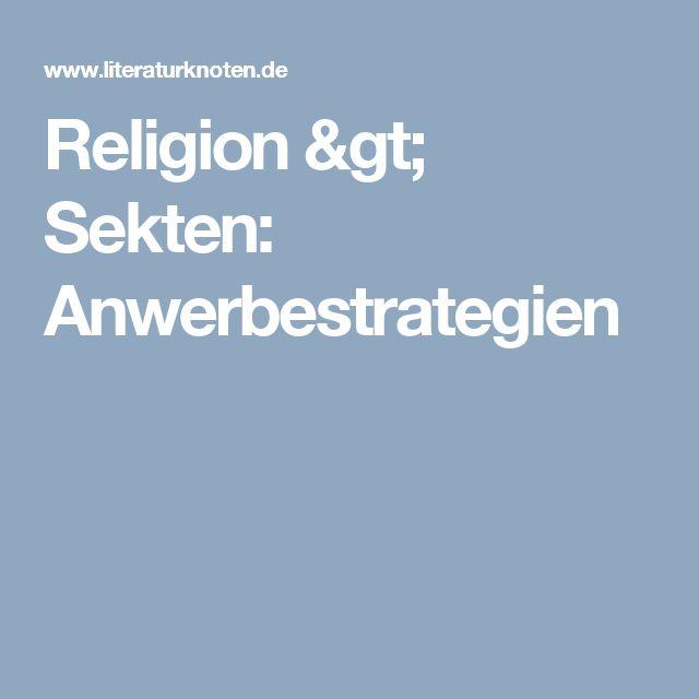 Religion > Sekten: Anwerbestrategien