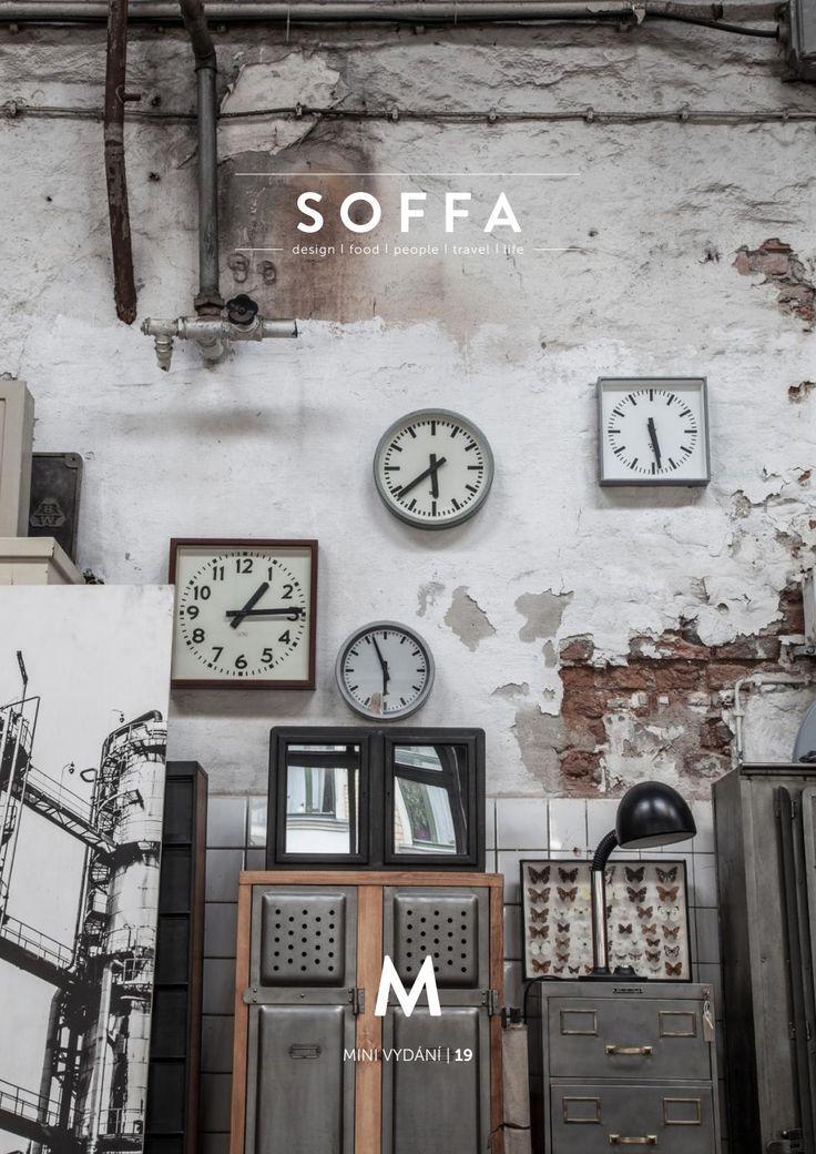 SOFFA mini číslo 19 / design cestování recepty lidé bydlení lifestyle by SOFFA - issuu